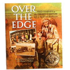 Over the Edge: Fred Harvey at the Grand Canyon and the Great Southwest