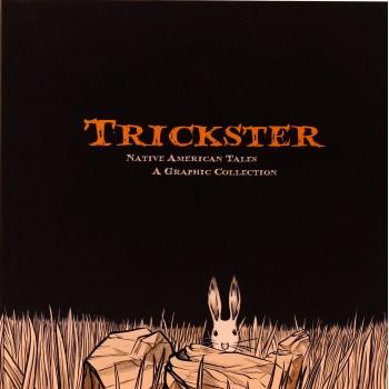 Trickster: Native American Tales